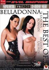 Belladonna: The Best Of... Sandra Romain And Melissa Lauren