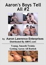 Aaron's Boys Tell All  2