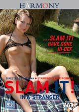 Slam It In A Stranger
