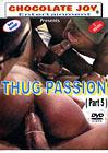 Thug Passion 5