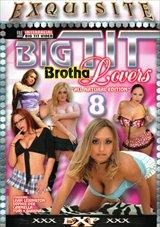 Big Tit Brotha Lovers 8