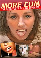 The Adventures Of Lori Anderson:  Cumgirl In More Cum