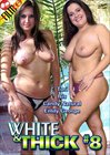 White And Thick 8