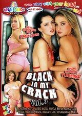Black In My Crack 3