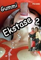 Gummi Ekstase 2