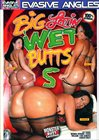 Big Latin Wet Butts 5