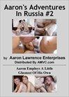 Aaron's Adventures In Russia 2