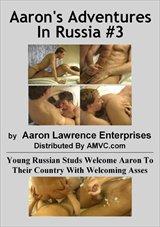 Aaron's Adventures In Russia 3