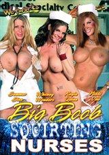Big Boob Squirting Nurses