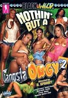 Nothin' But A Gangsta Orgy 2