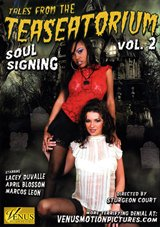 Tales From The Teaseatorium 2: Soul Signing