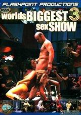 Worlds Biggest Sex Show 3