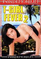 T-Girl Fever 2