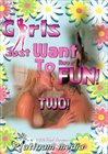 Girls Just Want To Have Fun 2