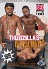 Thugzilla's Bitch Hunt