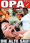 Opa-Die Alte Sau