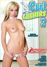 Cunt Gushers 2