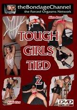 Tough Girls Tied 2