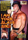 I Am Your Slave Sir