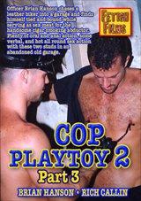 Cop Playtoy 2 Part 3