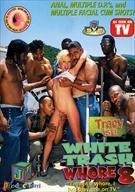 White Trash Whore 8:  Tracy