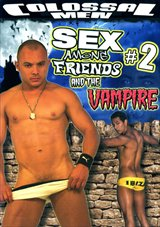 Sex Among Friends 2: And The Vampire