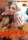 Housewives Need Cash 2