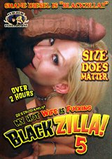 My Hot Wife Is Fucking Blackzilla 5