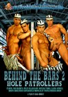 Behind The Bars 2: Hole Patrollers