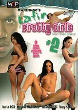 Mandingo's Latin Pretty Girls 2