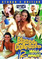 Blazed And Confused 2:  Maui Wowie