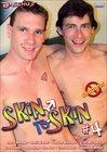 Skin To Skin 4