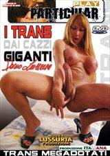 I Trans Dai Cazzi Giganti