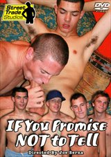 If You Promise Not To Tell