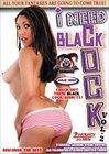 I Need Black Cock 2