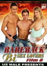 Bareback Bi Sex Lovers 8