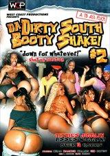 Da Dirty South Booty Shake 2