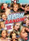 Blow Bangin'
