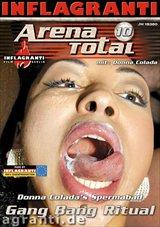 Arena Total 10: Donna Colada's Spermabad