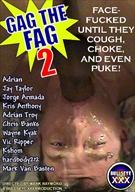 Gag The Fag 2