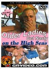Older Ladies Get Nasty On The High Seas