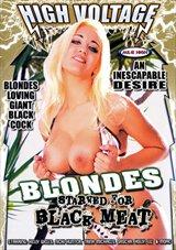 Blondes Starved For Black Meat