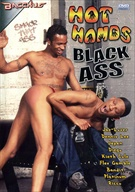 Hot Hands Black Ass