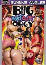 Big Black Wet Butt Orgy 3