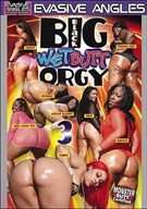 Big Black Wet Butt Orgy 3