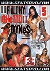 Filthy Ghetto Dykes 5