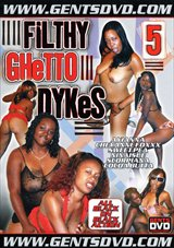 Filthy Ghetto Dykes 5