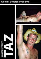 Signature Series:  Taz