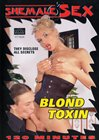 Shemale Sex: Blond Toxin