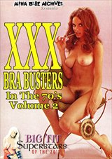 Big Tit Superstars Of The 70's: XXX Bra Busters In The 1970's 2